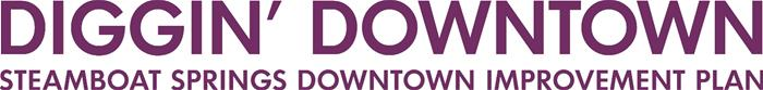 Diggin' Downtown Steamboat Springs Downtown Improvement Plan